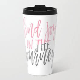 Find Joy in the Journey Watercolor Travel Mug
