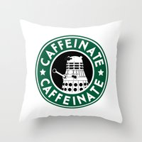 dalek Throw Pillows featuring Dalek Caffeinate by ThePhantomMoon