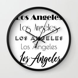 Los Angeles City Quote Sign, Digital Download, Calligraphy Text Art, Large Printable Photography Wall Clock