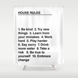 House Rules Shower Curtain