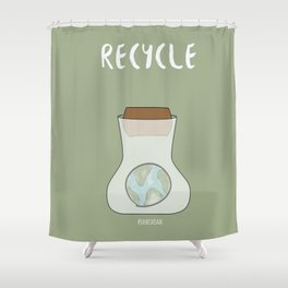 Reduce Reuse Recycle Shower Curtain