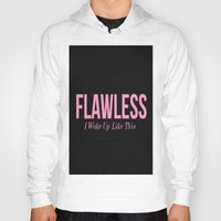 flawless Hoodies featuring Flawless by LuxuryLivingNYC