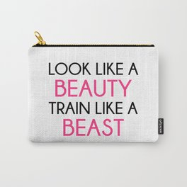 Look Like A Beauty / Train Beast Gym Quote Carry-All Pouch