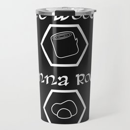 Got Wood? Wanna Rock? Catan-inspired settlers shirt Travel Mug