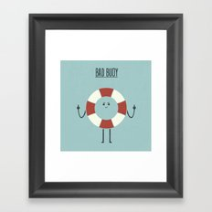 Bad Buoy Framed Art Print