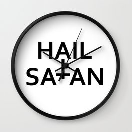 Hail Satan- Antichrist quote with occult symbol Wall Clock