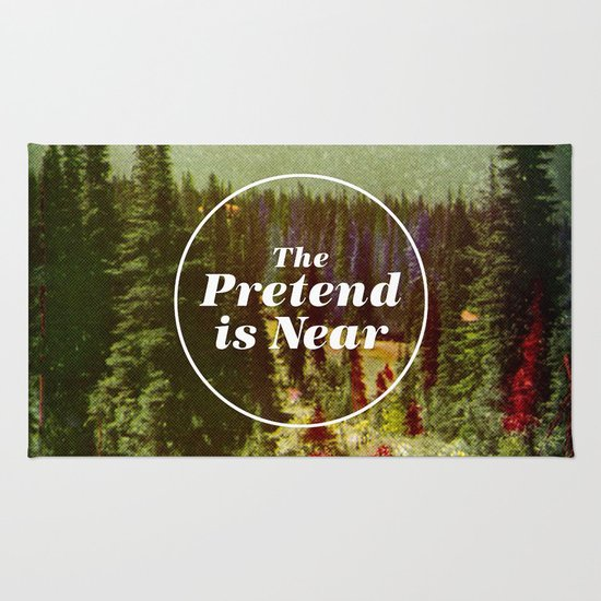 The Pretend Is Near. Rug
