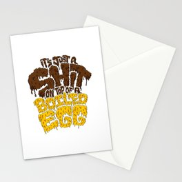 It's just a shit on top of a boiled egg Stationery Cards