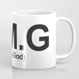 O.M.G (Oh-My-God) Coffee Mug