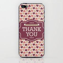 Thank you iPhone Skin