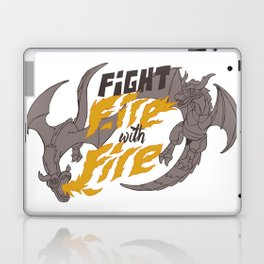 fight fire with fire Laptop & iPad Skin