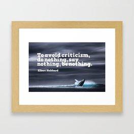 Inspirational Timeless Quotes - Elbert Hubbard 2 Framed Art Print