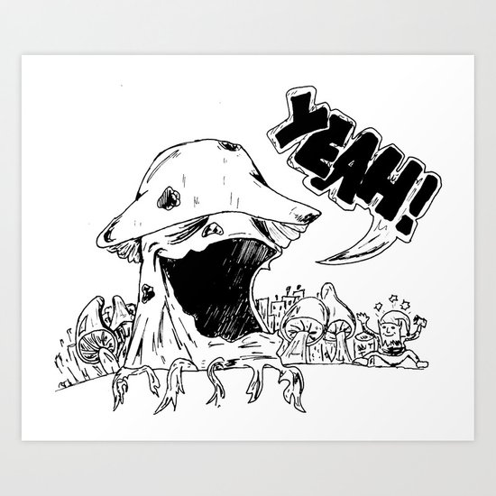 YeahMush Art Print