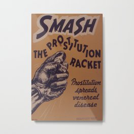 Vintage poster - Smash the prostitution racket Metal Print