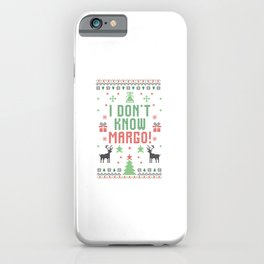 Funny I Don't Know Margo 2020 Christmas Gifts iPhone Case
