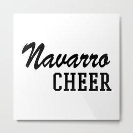 Navarro Cheer Metal Print