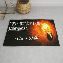 All Great Ideas are Dangerous-Oscar Wilde's Inspirational Quote Rug