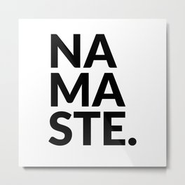 namaste Metal Print