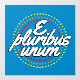 E pluribus unum Canvas Print