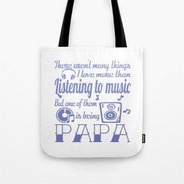 Listening to Music Papa Tote Bag