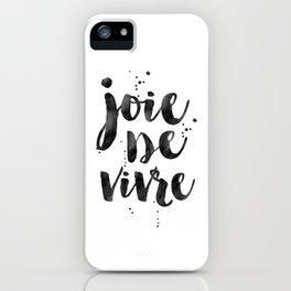 JOIE DE VIVRE, French Decor,French Quote,Dorm Room Decor,Home Decor,Modern Art,Girls Printable,Girls iPhone Case