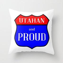Utahan And Proud Throw Pillow