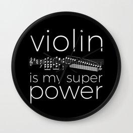 Violin is my super power (black) Wall Clock