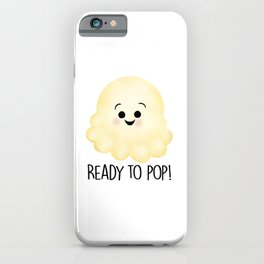 Ready To Pop - Popcorn iPhone Case