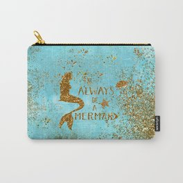 ALWAYS BE A MERMAID-Gold Faux Glitter Mermaid Saying Carry-All Pouch