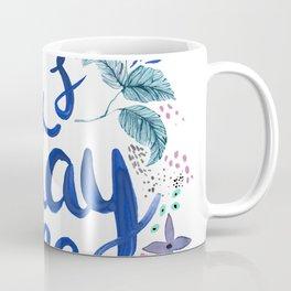 Let's Stay Home Blue Coffee Mug