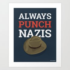 Always Punch Nazis Art Print