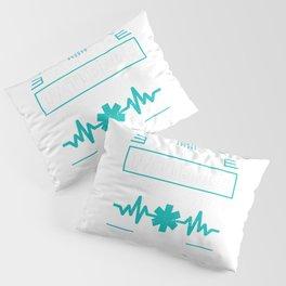 Being A Nurse Will Teach You V - Nurse Design Pillow Sham