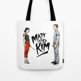 Matt and Kim Tote Bag