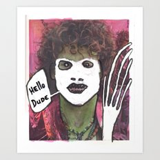 Hello dude Art Print