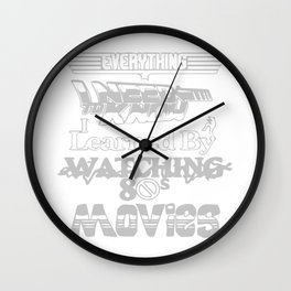 Everything I Need To Know Wall Clock