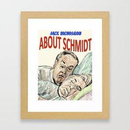 About Schmidt Framed Art Print