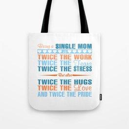 SINGLE MOM Tote Bag