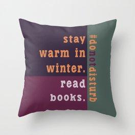 Winter #donotdisturb Throw Pillow