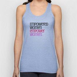 Empowered women empower women. Unisex Tank Top