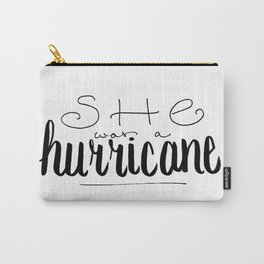 She was a Hurricane Carry-All Pouch