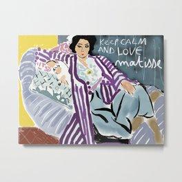 Keep calm and love Matisse Metal Print