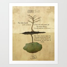 The Lord will confort Zion_Isaiah 51:3 Art Print