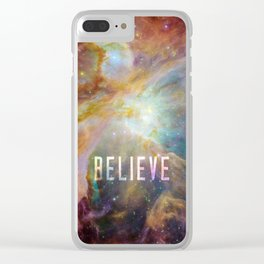 Believe -  Space and Universe Clear iPhone Case