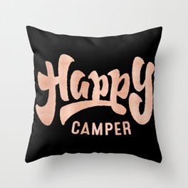 HAPPY CAMPER Rose Gold on Black Throw Pillow