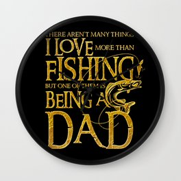 I Love Fishing - Fisherman Men Gift for Dad Wall Clock