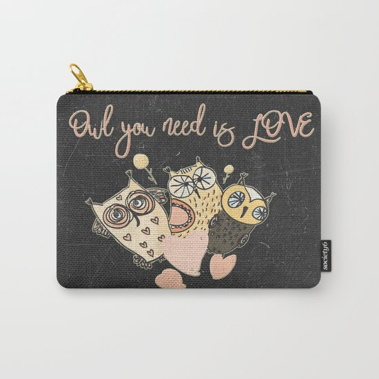 Owl you need is LOVE- Humor Animal Illustration & Typography on #Society6 Carry-All Pouch
