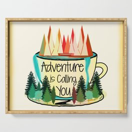 Adventure is Calling You Serving Tray
