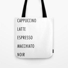 Cappuccino, Latte, Espresso, Macchiato, Noir Coffee List Tote Bag