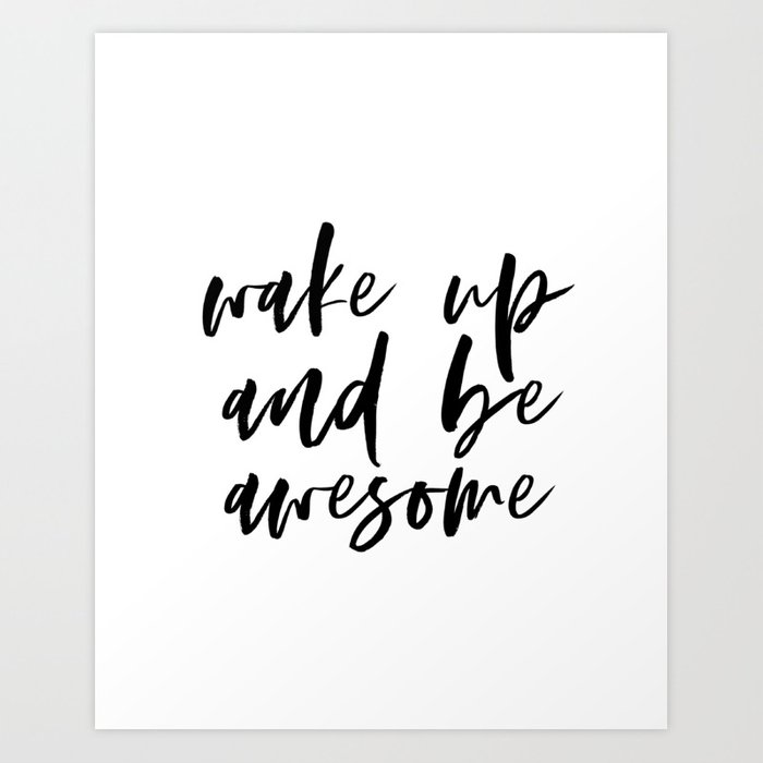 photo about Printable Motivational Quotes identified as Wake Up And Be Remarkable Printable Artwork, Inspirational Poster, Motivational Rates Print, Wake Up Print Artwork Print through lovelyprints