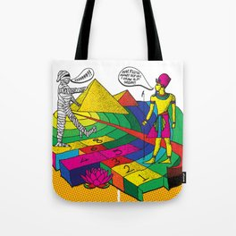 The mummy returns!  Tote Bag